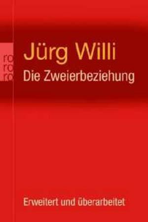 Seitensprung? Jürg Willi Die Zweierbeziehung ISBN 3499627582